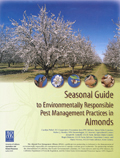 Cover of Seasonal Guide to Environmentally Responsible Pest Management Practices in Almonds