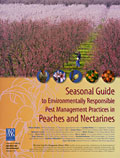 Cover of Seasonal Guide to Environmentally Responsible Pest Management Practices in Peaches and Nectarines